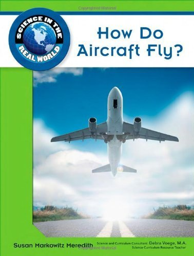 How Do Aircraft Fly?  by  Susan Markowitz Meredith