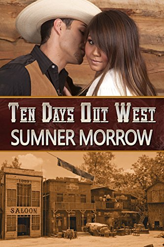 Ten Days out West Sumner Morrow