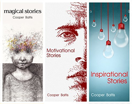 Inspirational, Motivational and Magical Stories for English Language Learners: Cooper Baltis