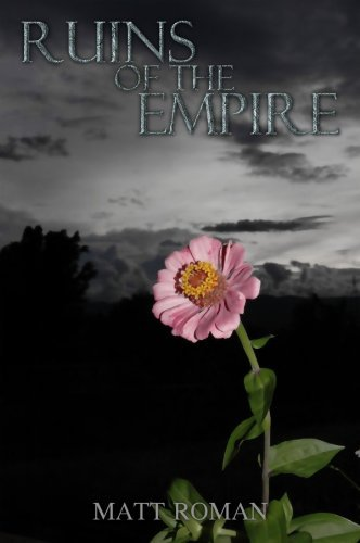 Ruins of the Empire (The Phoenix Chronicles Book 1)  by  Matt Roman
