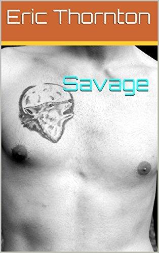 Savage  by  Eric Thornton