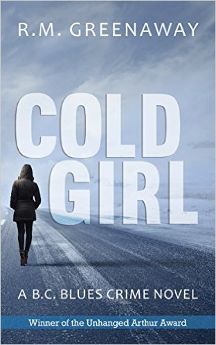 Cold Girl: West Coast Crime R.M. Greenaway
