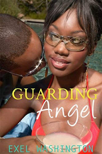 Guarding Angel (Love and Fame Book 1)  by  Exel Washington
