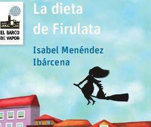 La dieta de Firulata (Firulata #2)  by  Isabel Menéndez Ibárcena