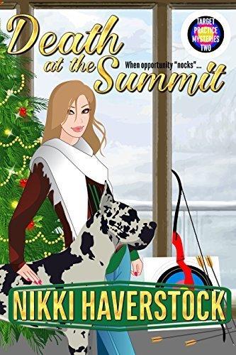 Death at the Summit (Target Practice Mysteries 2) Nikki Haverstock
