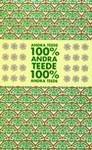 100% Andra Teede Andra Teede