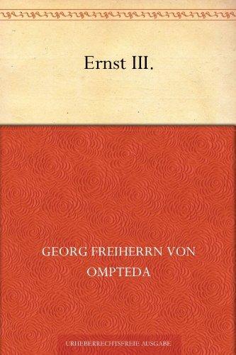 Ernst III.  by  Georg Freiherr Von Ompteda