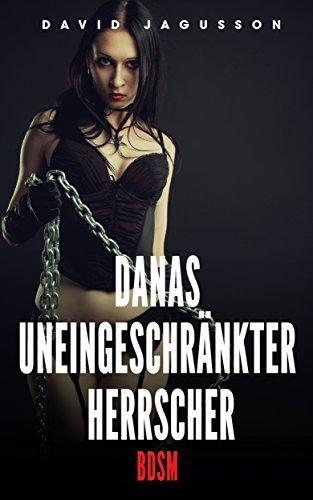 Danas uneingeschränkter Herrscher [BDSM] David Jagusson