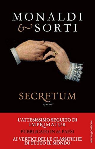 Lamore del Re Sole. Secretum  by  Rita Monaldi