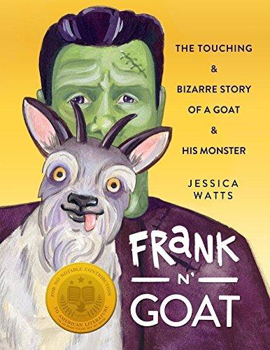 Frank N Goat: A Tale of Freakish Friendship  by  Jessica Watts