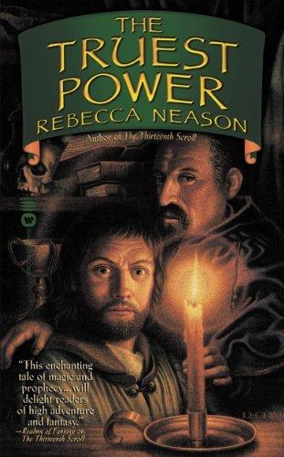 The Truest Power Rebecca Neason