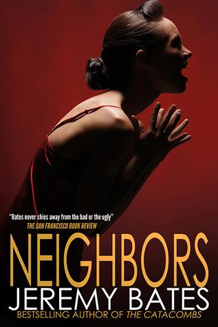 Neighbors Jeremy Bates