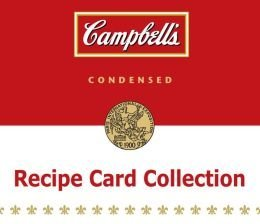 Campbells Tin Recipe Card Collection  by  Publications International