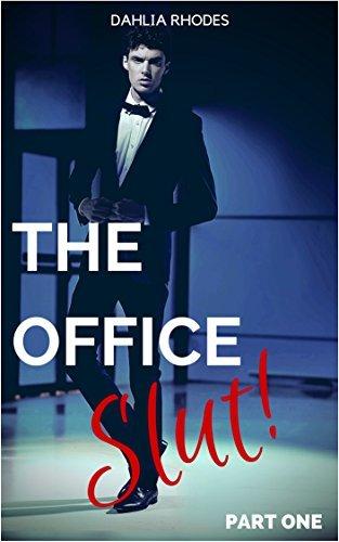 The Office Slut  by  Dahlia Rhodes