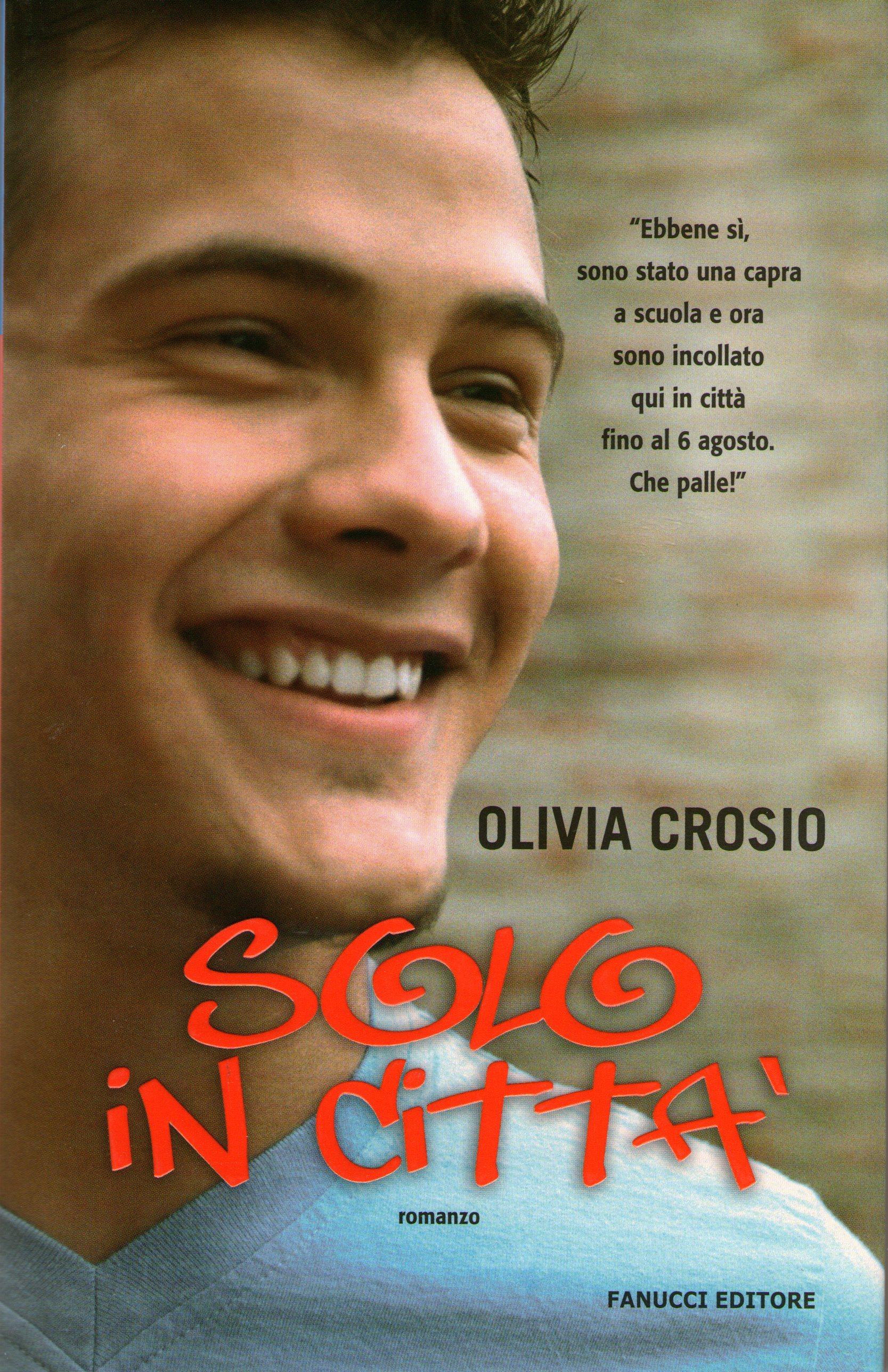 Solo in città  by  Olivia Crosio