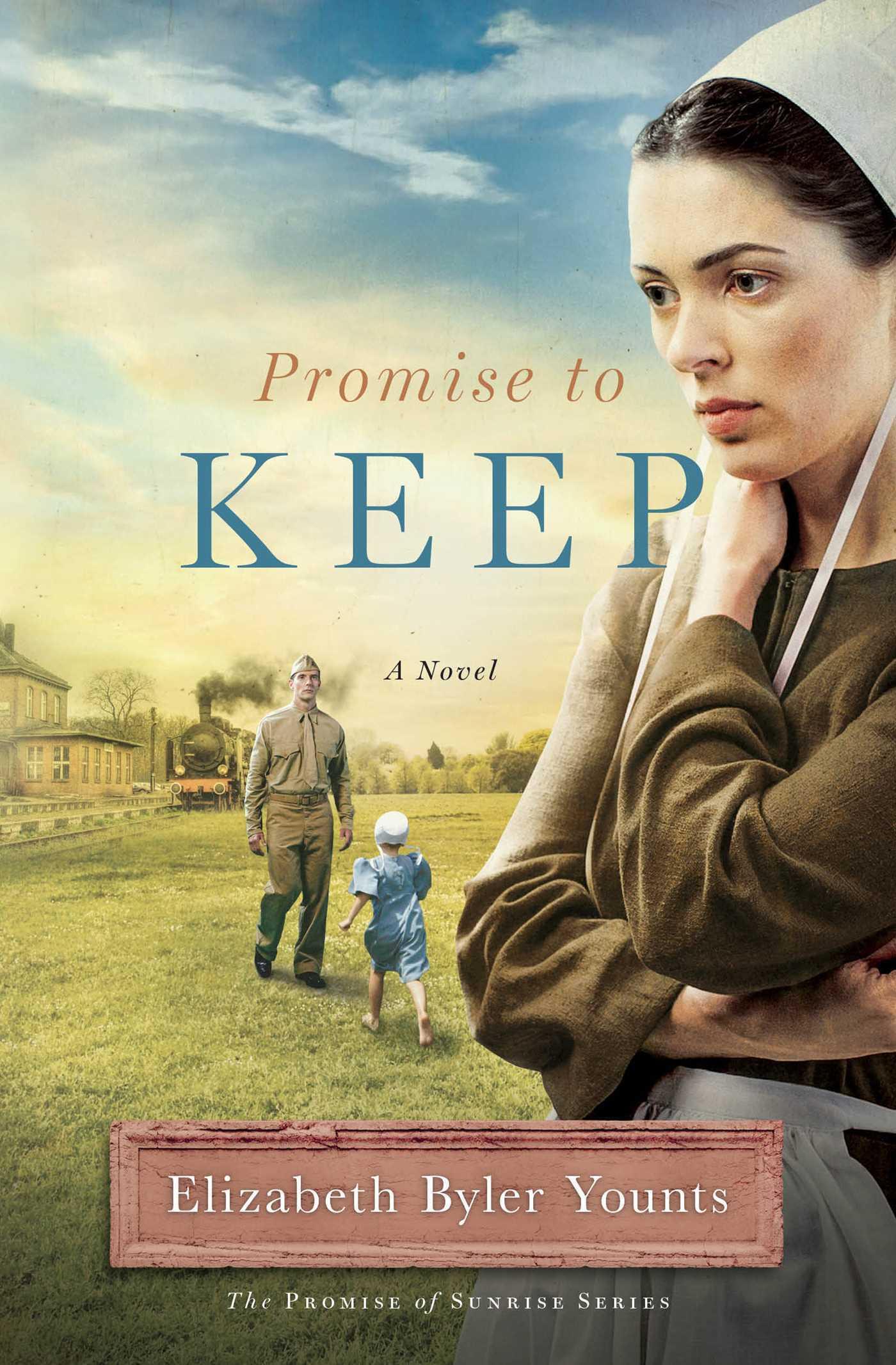Promise to Keep: A Novel  by  Elizabeth Byler Younts