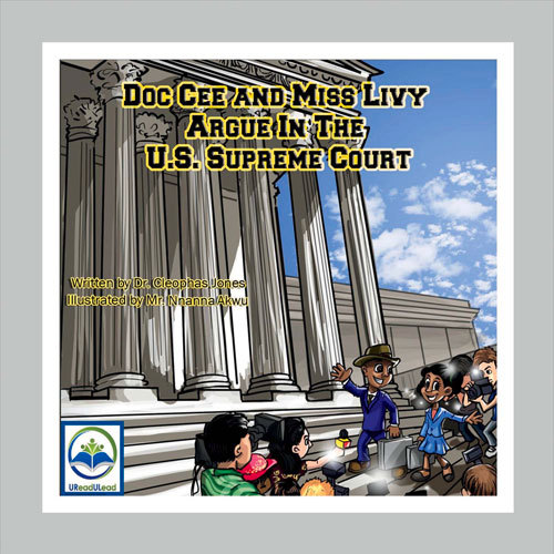 Doc Cee And Miss Livy Argue In The U.S. Supreme Court  by  Cleophas Jones