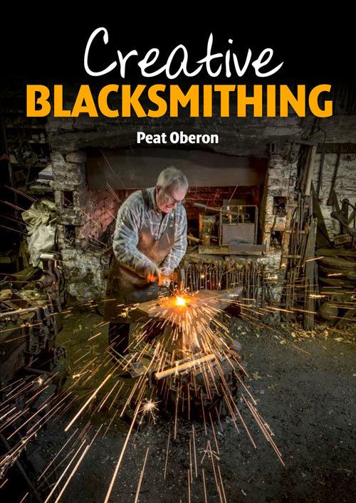 Creative Blacksmithing  by  Peat Oberon