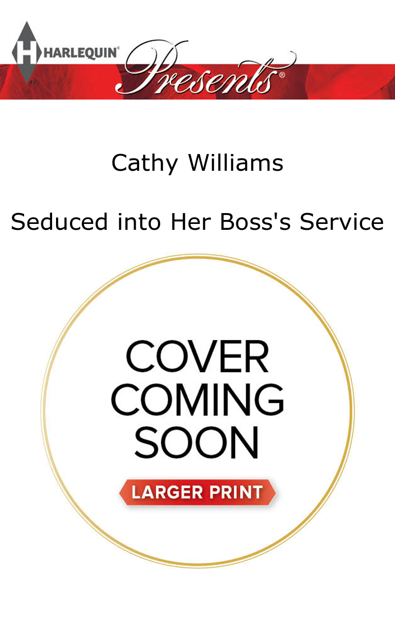 Seduced into Her Bosss Service Cathy Williams