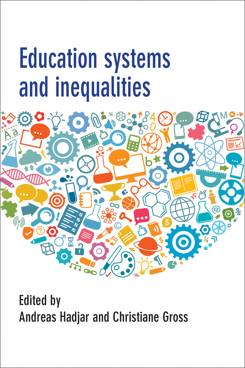 Education Systems and Inequalities  by  Andreas Hadjar