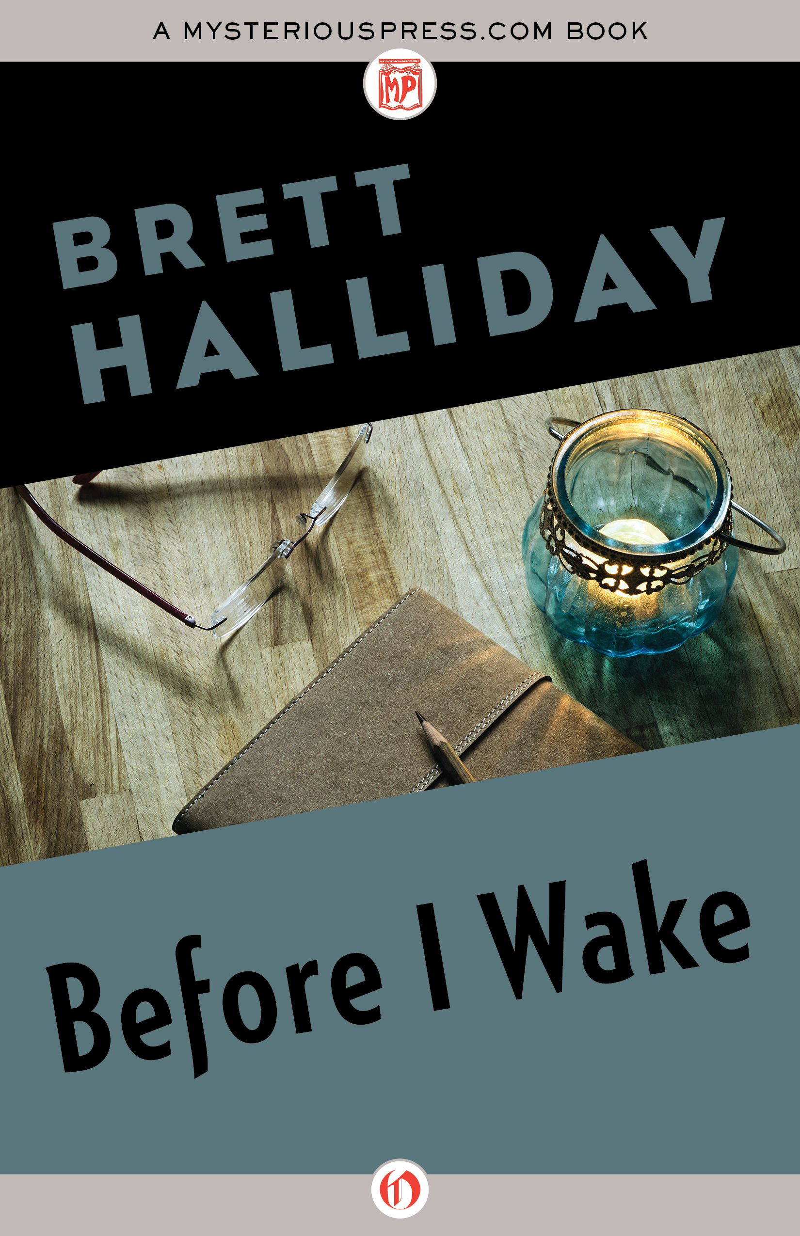 Before I Wake  by  Brett Halliday