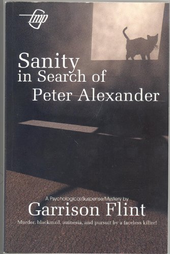 Sanity in Search of Peter Alexander Tom Gnagey