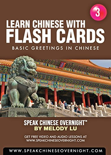 Learn Chinese with Flash Cards (3): Basic Greetings in Chinese Melody Lu