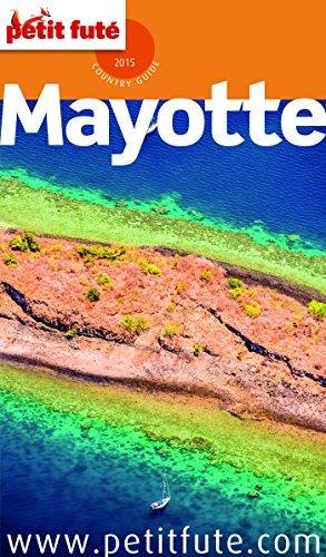 Mayotte 2015 (avec cartes, photos + avis des lecteurs) Collectif