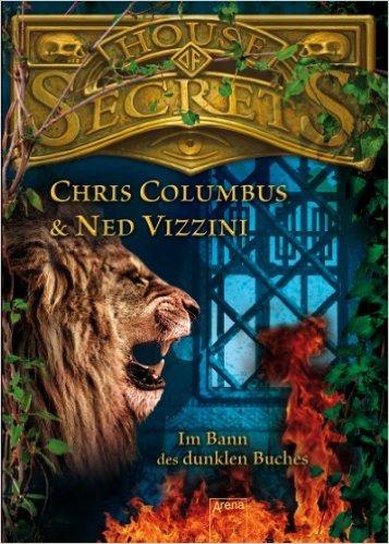 Im Bann des dunklen Buches (House of Secrets, #2)  by  Chris Columbus