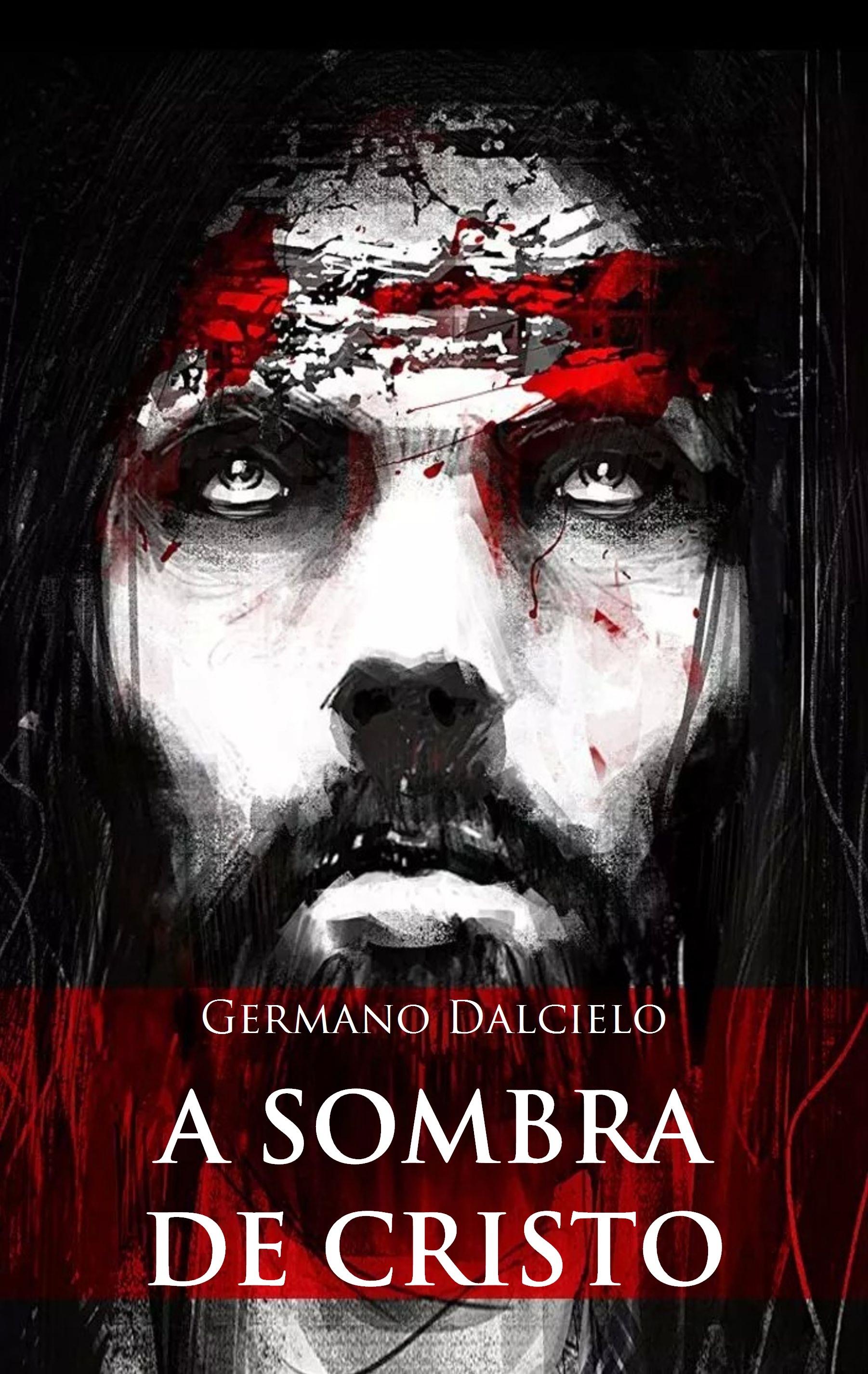 A sombra de Cristo Germano Dalcielo
