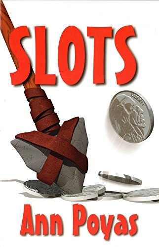 SLOTS  by  Ann Poyas