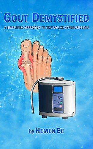 Gout Demystified: A Simplified Approach to Neutralize Hyperuricemia Hemen Ee
