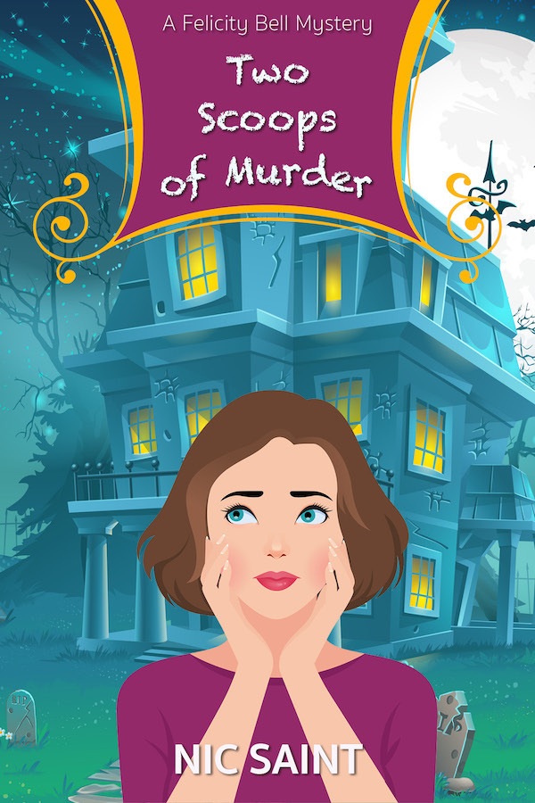 Two Scoops of Murder  by  Nic Saint