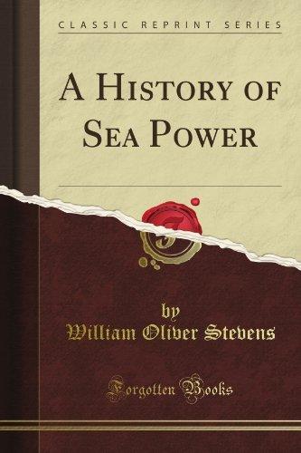 Story of Sea Power William Oliver Stevens