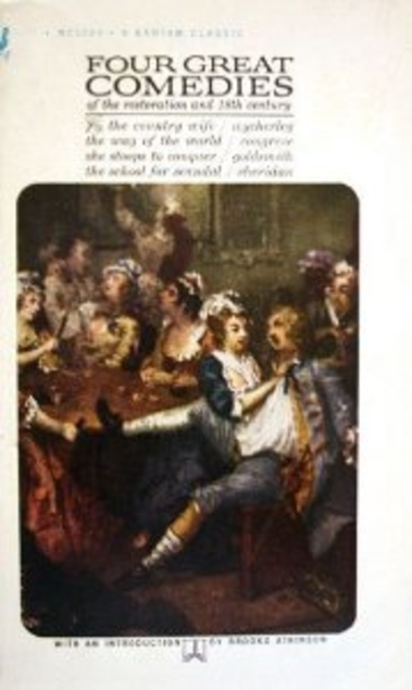 Four great comedies of the restoration and 18th century  by  William Wycherley