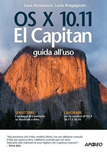 OS X 10.11 El Capitan: guida alluso  by  Luca Accomazzi