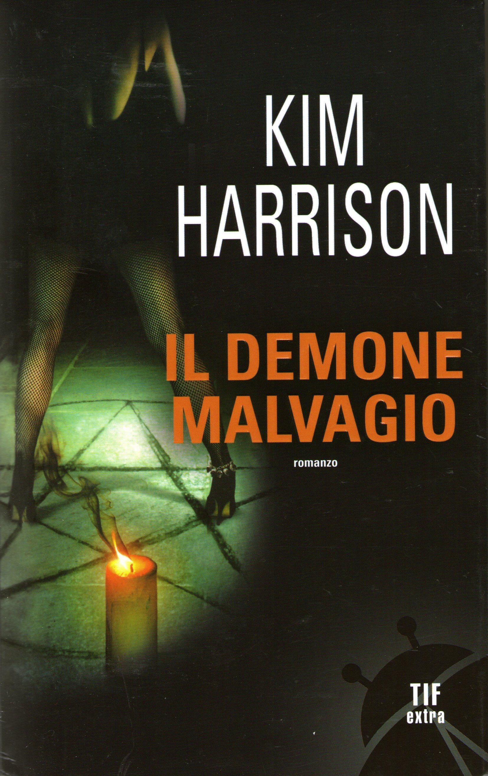 Il demone malvagio Kim Harrison