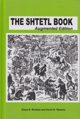The Shtetl Book - Augmented Edition  by  Diane and David Roskies