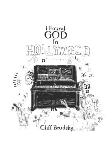 I Found God In Hollywood Cliff Brodsky