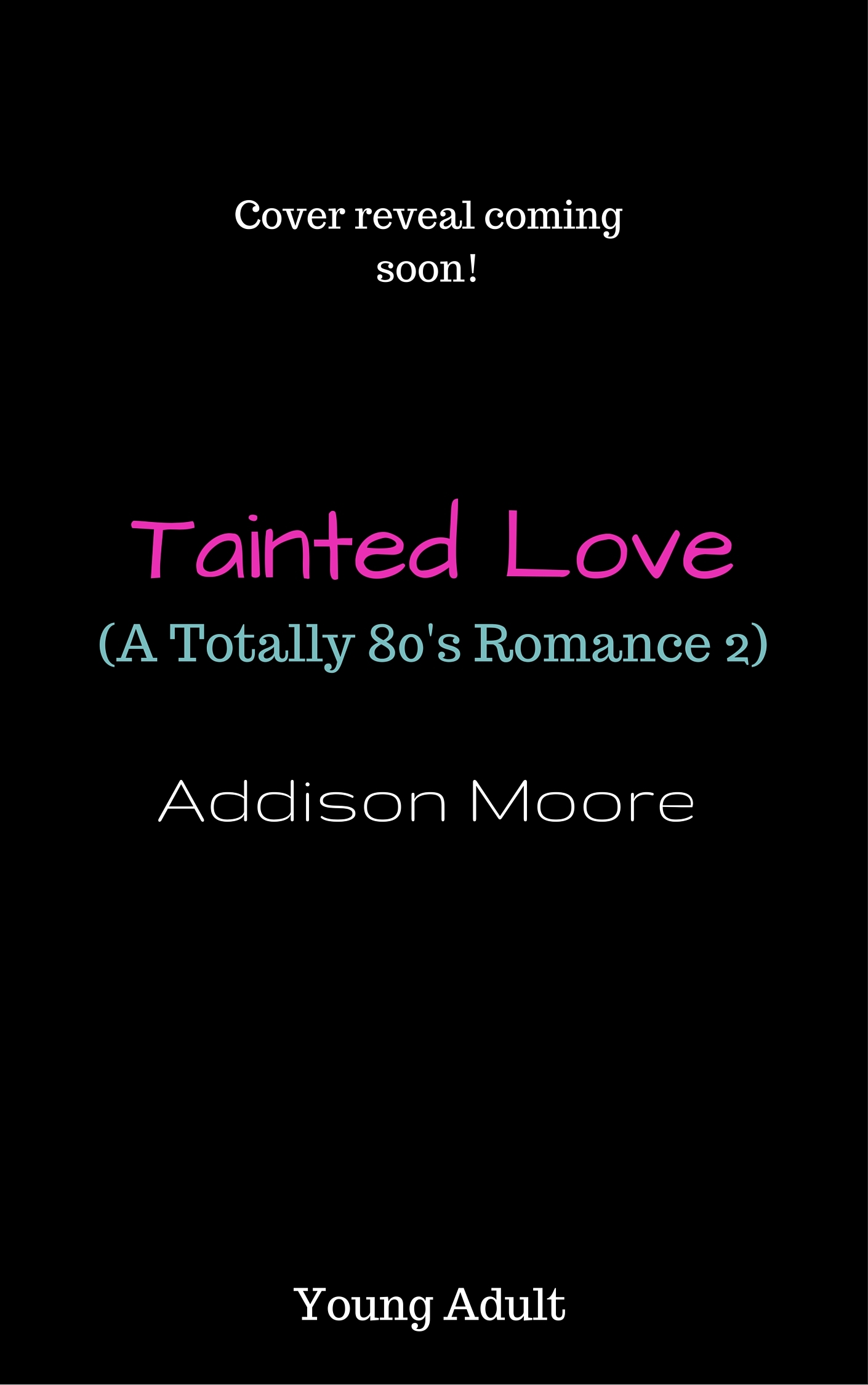Tainted Love Addison Moore