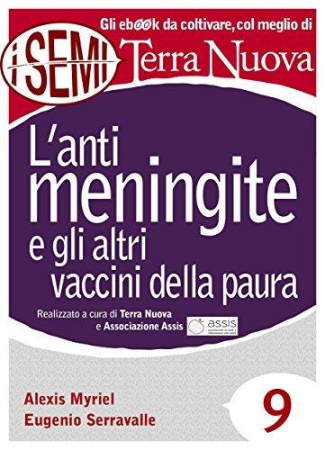 Lantimeningite e gli altri vaccini della paura  by  Eugenio Serravalle