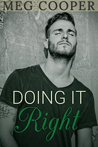 Doing it Right  by  Meg Cooper