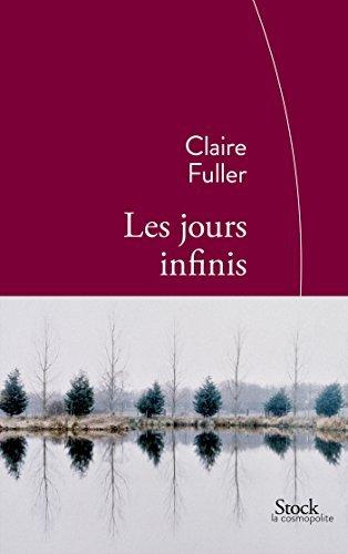 Les jours infinis: Traduit de langlais par Mathilde Bach  by  Claire Fuller