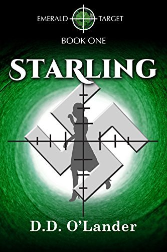 Starling (Emerald Target Book 1)  by  D.D. OLander