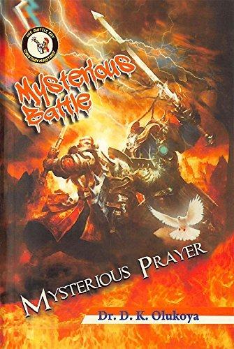 Mysterious Battle Mysterious Prayer Dr. D. K. Olukoya