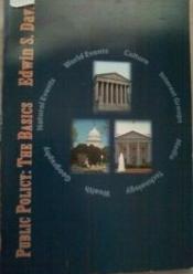 Public Policy: The Basics Edwin S. Davis