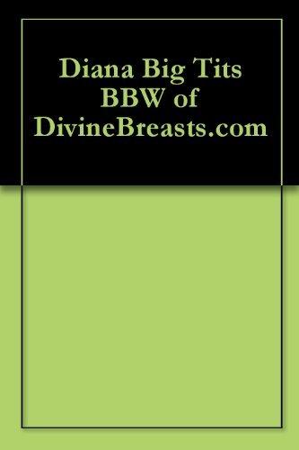 Diana Big Tits BBW of DivineBreasts.com Jeff Kawl