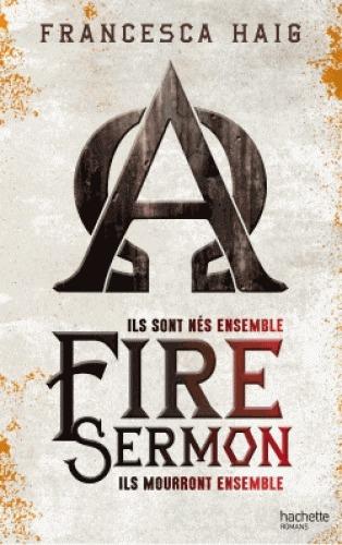 Fire Sermon (The Fire Sermon, #1)  by  Francesca Haig