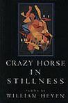 Crazy Horse In Stillness William Heyen