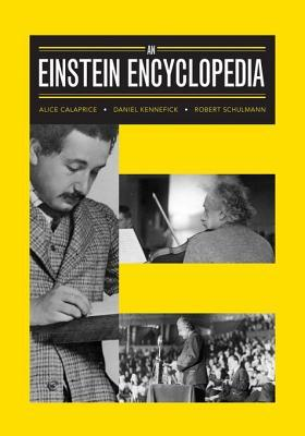 An Einstein Encyclopedia Alice Calaprice